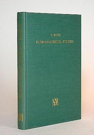 Kleinasiatische Studien.: Bittel, Kurt.