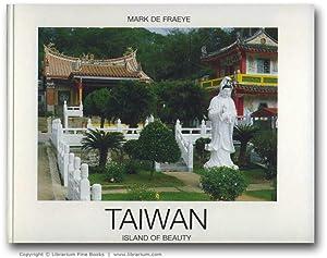 Taiwan: Island of Beauty.: Fraeye, Mark de.