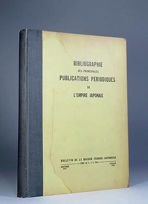 Bibliographie des principales publications periodiques de l'Empire Japonais. (Bulletin de la ...