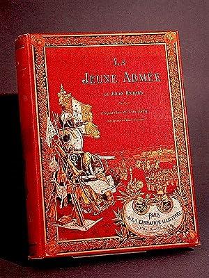 La Jeune Armée. Illustrée d'aquarelles et de dessins.: Richard, Jules (...