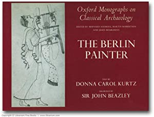 The Berlin Painter. (Oxford Monographs on Classical Archaeology).