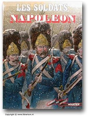 Les soldats de Napoleon. (La Collection Grenier des Merveilles).: Prache, Denys.