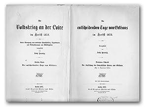 Die entscheidenden Tage von Orleans im Herbst 1870. Dritter Theil. Die Auflösung des franz&...