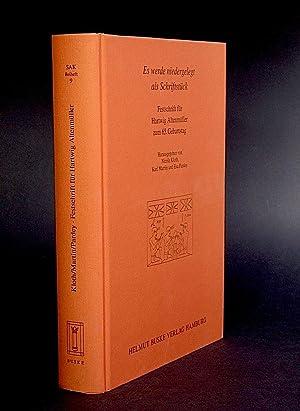 Es werde niedergelegt als Schriftstück. Festschrift für Hartwig Altenmüller zum 65. ...