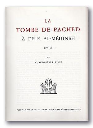 La Tombe de Pached à Deir el-Médineh [No. 3]. (Mémoires de l'Institut ...