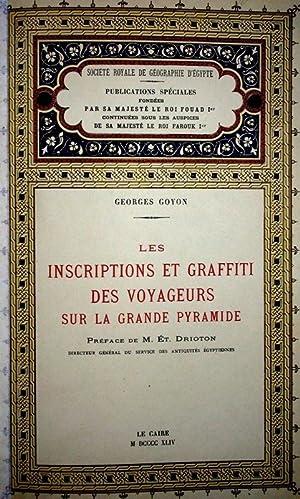 Les inscriptions et graffiti des voyageurs sur la grande pyramide.: Goyon, Georges. Préface de Ét ...