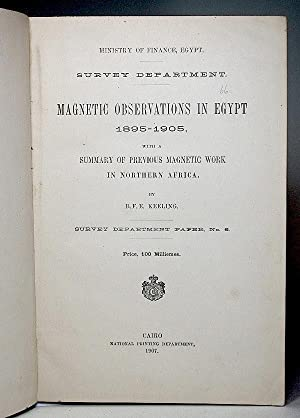 Magnetic Observations in Egypt 1895-1905, with a Summary of Previous Magnetic Work in Northern ...