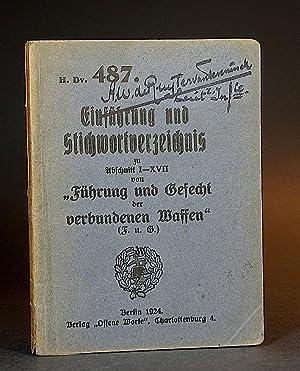 """Einführung und Stichwortverzeichnis zu Abschnitt I-XVII von """"Führung und Gefecht der..."""
