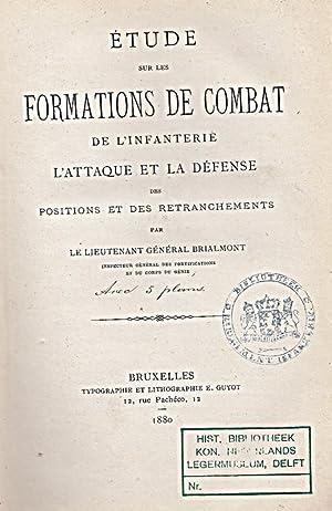 Étude sur les formations de combat de l'Infanterie, l'attaque et la défense...