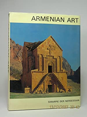 Armenian Art. With 179 Illustrations, 127 in Colour, 13 Plans, 2 Maps.