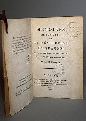 Memoires historiques sur la révolution d'Espagne; par l'Auteur du Congrès ...