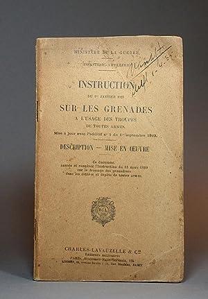 Instruction du 1er janvier 1923 sur les grenades à l'usage des troupes de toutes armes....