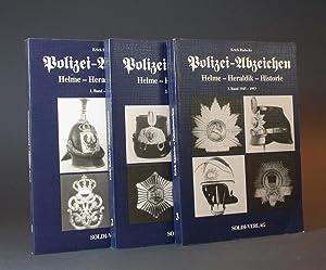 Polizeiabzeichen. [Polizei-Abzeichen]. Helme, Heraldik, Historie. I. Zeitraum bis 1918; II. ...