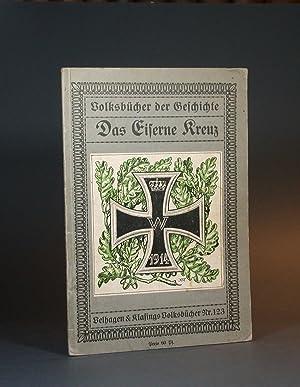 Das Eiserne Kreuz. (Volksbücher der Geschichte).: Zobelitz, Hanns von.