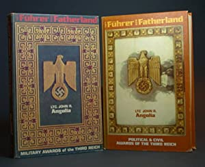 For Führer and Fatherland. I. Military Awards of the Third Reich; II. Political and Civil ...