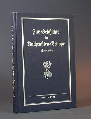 Zur Geschichte der Nachrichten-Truppe 1899-1924.: Thiele, Oberleutnant (Hrsg.).