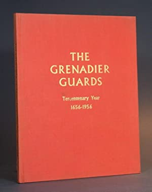 The Grenadier Guards Tercentenary Year 1656-1956: A Pictorial Record of the Historic Celebrations ...