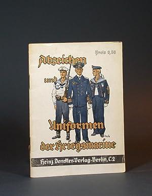 Abzeichen und Uniformen der Kriegsmarine.: Denckle, Heinz.