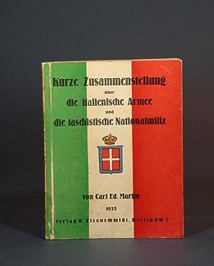 Kurze Zusammenstellung über die italienische Armee und die faschistische Nationalmiliz: Martin...