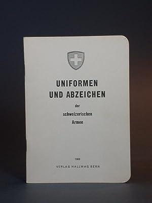 Uniformen und Abzeichen der schweizerischen Armee. Schweiz , Suisse, Svizzera.