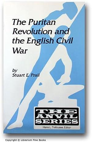 The Puritan Revolution and the English Civil War.: Prall, Stuart E.