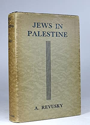 Jews in Palestine.: Revusky, A.