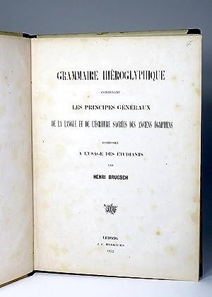 Grammaire hiéroglyphique, contenant les principes généraux de la langue et de ...