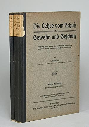 Die Lehre vom Schuß für Gewehr und: Heydenreich, Oberstleutnant (Fritz?,