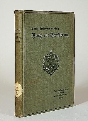 Krieg- und Heerführung.: Goltz, Colmar Freiherr von der.