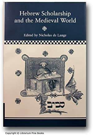 Hebrew Scholarship and the Medieval World.: Lange, Nicholas de.