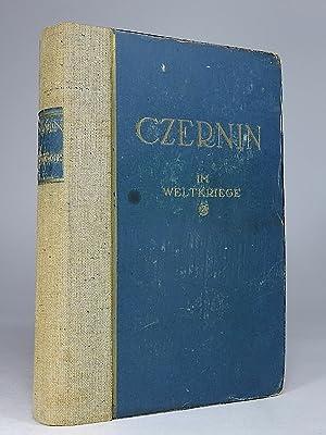 Im Weltkriege.: Czernin, Ottokar.