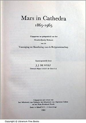 Mars in Cathedra, 1865-1965. Uitgegeven ter gelegenheid van het Honderdjarig Bestaan van de ...