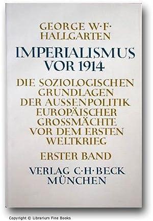 Imperialismus vor 1914: Die Soziologischen Grundlagen der Aussenpolitik europäischer Grossm&...