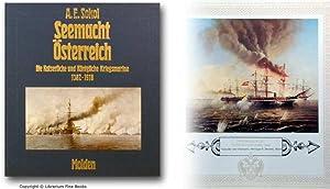 Seemacht Österreich: Die Kaiserliche und Königliche Kriegsmarine, 1382-1918.: Sokol, A. E...