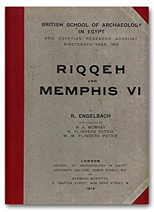 Riqqeh and Memphis VI. (British School of Archaeology in Egypt and Egyptian Research Account Nine...