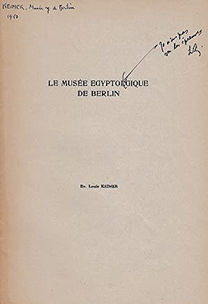 Le musée égyptologique de Berlin. (Cahiers d'Histoire: Keimer, Ludwig (Louis)