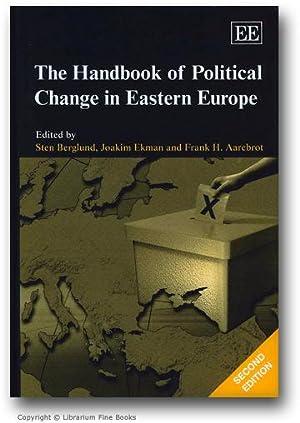 The Handbook of Political Change in Eastern Europe. Second Edition.: Berglund, Sten, Joakim Ekman, ...