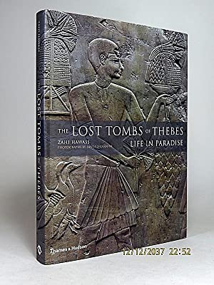 The Lost Tombs of Thebes: Life in Paradise.