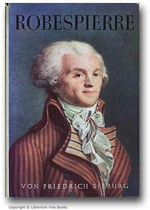 Robespierre.: Sieburg, Friedrich.