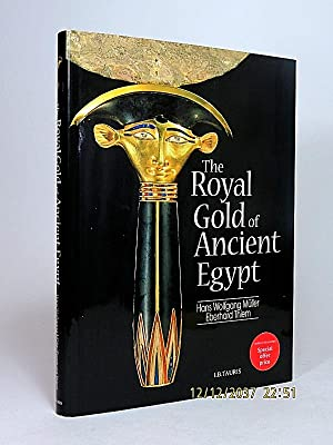 The Royal Gold of Ancient Egypt.