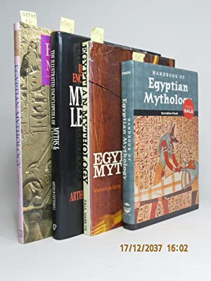 Egyptian Mythology: Myths and Legends of Egypt, Persia, Asia Minor, Sumer and Babylon. [AND:] The...