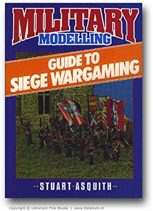 Military Modelling: Guide to Siege Wargaming.