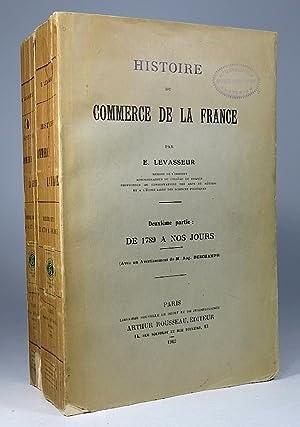 Histoire du commerce de la France. I: Avant 1789; II: De 1789 a nos jours. [TWO VOLUMES].: ...