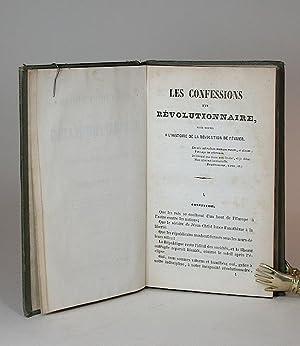 Les confessions d'un révolutionnaire pour servir a l'histoire de la ré...