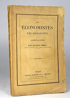 Les économistes, les socialistes et le christianisme. [Presentation Copy].: Périn, Charles.