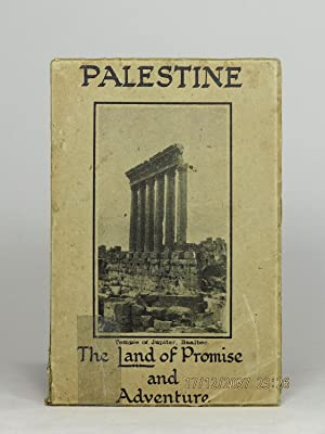Palestine, the Land of Promise and Adventure: An Account, Descriptive & Historical, of Famous Cit...