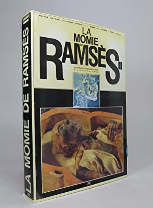 La momie de Ramsès II. Contribution scientifique a l'Égyptologie.