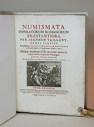 Numismata imperatorum Romanorum praestantiora [a Julio Caesare ad Postumum usque]. III. Tomus ...
