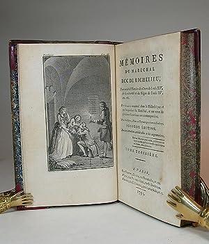 Memoires du Maréchal Duc de Richelieu, pour servir à l'Histoire des Cours de ...