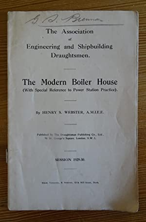The Modern Boiler House (With Special Reference: Henry S. Webster